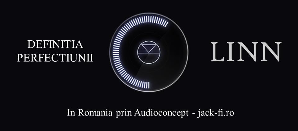 linn prezentare oficiala in Romania